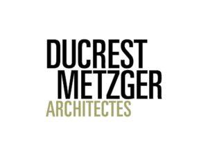 Ducrest Metzger Architectes
